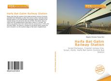 Bookcover of Haifa Bat Galim Railway Station