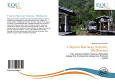 Portada del libro de Clayton Railway Station, Melbourne
