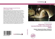 Bookcover of Algerian national reconciliation referendum, 2005