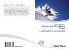 Bookcover of Benjamin Griffin (Alpine Skier)