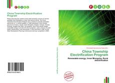 Bookcover of China Township Electrification Program