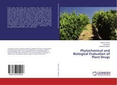 Buchcover von Phytochemical and Biological Evaluation of Plant Drugs