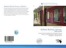 Обложка Kilburn Railway Station, Adelaide