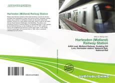 Bookcover of Harlesden (Midland) Railway Station