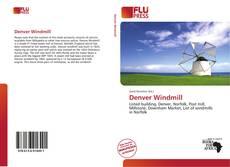 Couverture de Denver Windmill