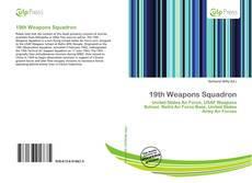 Bookcover of 19th Weapons Squadron