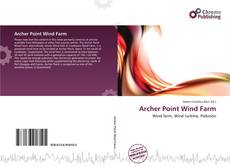 Bookcover of Archer Point Wind Farm