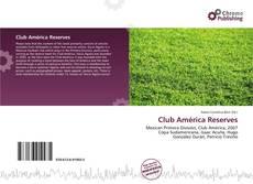 Bookcover of Club América Reserves