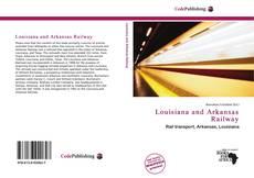 Copertina di Louisiana and Arkansas Railway