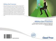 Bookcover of Atlético San Francisco