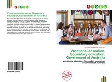 Couverture de Vocational education, Secondary education, Government of Australia