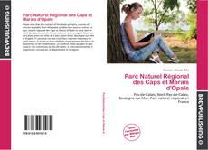 Bookcover of Parc Naturel Régional des Caps et Marais d'Opale