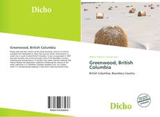 Bookcover of Greenwood, British Columbia