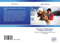 Capa do livro de Minister of Agriculture, Fisheries and Food