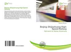 Обложка Beijing–Shijiazhuang High-Speed Railway