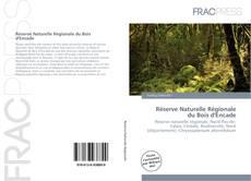 Bookcover of Réserve Naturelle Régionale du Bois d'Encade