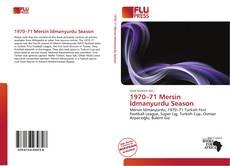 Bookcover of 1970–71 Mersin İdmanyurdu Season