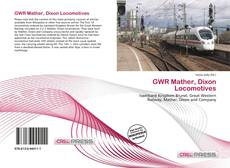 Buchcover von GWR Mather, Dixon Locomotives