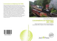 Bookcover of Locomotives on Highways Act 1896
