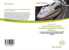 Обложка Locomotives of the London and North Eastern Railway