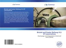 Bookcover of Bristol and Exeter Railway 4-2-4T Locomotives