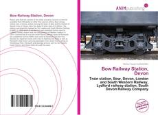 Bookcover of Bow Railway Station, Devon