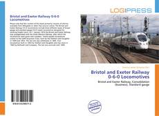 Обложка Bristol and Exeter Railway 0-6-0 Locomotives