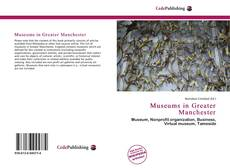 Couverture de Museums in Greater Manchester