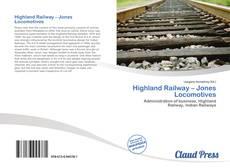 Bookcover of Highland Railway – Jones Locomotives