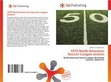 Borítókép a  1970 North American Soccer League season - hoz