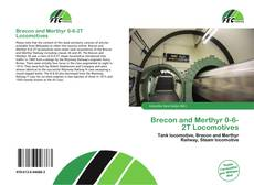 Portada del libro de Brecon and Merthyr 0-6-2T Locomotives
