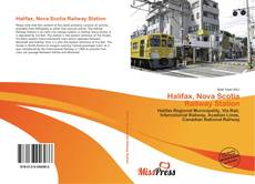 Bookcover of Halifax, Nova Scotia Railway Station