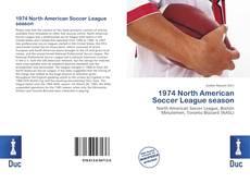 Borítókép a  1974 North American Soccer League season - hoz