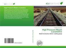 Bookcover of High Pressure Steam Locomotive