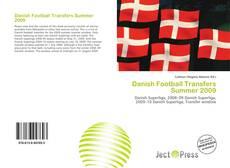 Bookcover of Danish Football Transfers Summer 2009