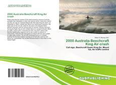 Bookcover of 2000 Australia Beechcraft King Air crash