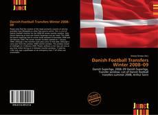 Bookcover of Danish Football Transfers Winter 2008–09