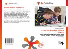Bookcover of Combat Mission: Shock Force