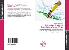 Bookcover of Bulgarian Football Transfers Winter 2010
