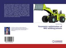 Bookcover of Parametric optimisation of MIG welding process