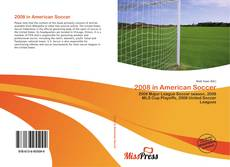 Bookcover of 2008 in American Soccer