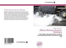 Capa do livro de Albion Railway Station, Brisbane