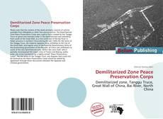 Bookcover of Demilitarized Zone Peace Preservation Corps