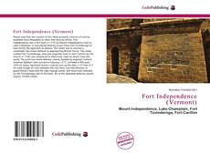 Bookcover of Fort Independence (Vermont)