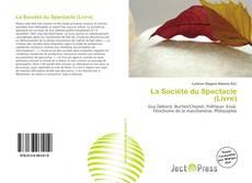 Обложка La Société du Spectacle (Livre)
