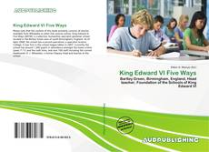 Bookcover of King Edward VI Five Ways