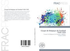 Bookcover of Coupe de Belgique de Football 1934-1935