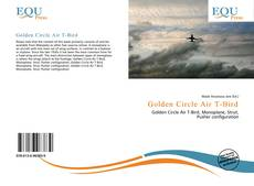 Bookcover of Golden Circle Air T-Bird