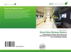 Обложка Great Alne Railway Station