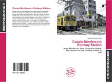 Bookcover of Casale Monferrato Railway Station